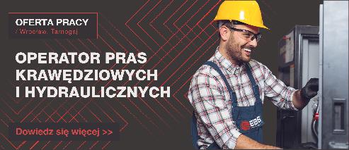 OFERTA PRACY: ŚLUSARZ MECHANIK / OPERATOR PRAS KRAWĘDZIOWYCH I HYDRAULICZNYCH - Oferta pracy wide operator pras493